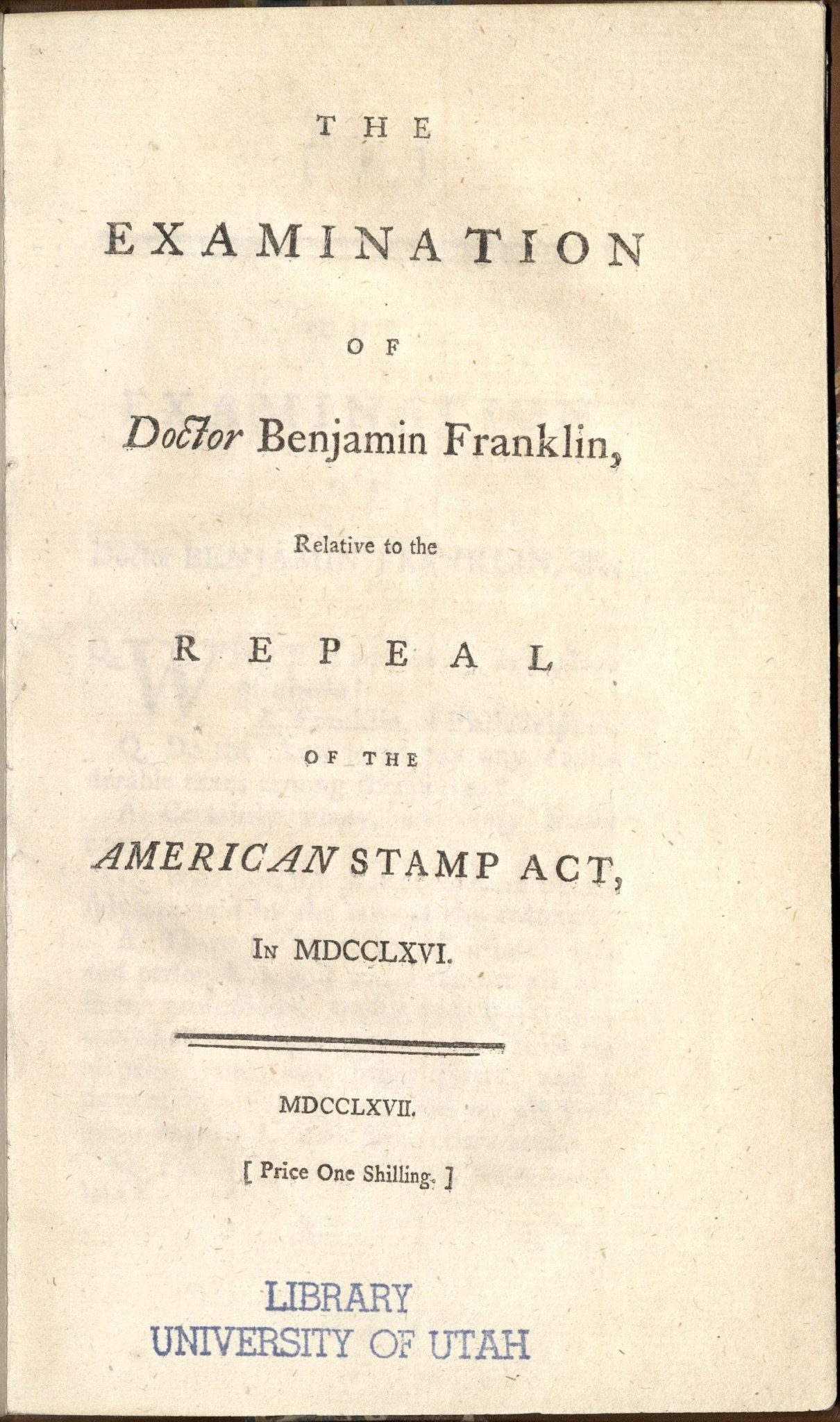 Examination of Doctor Benjamin Franklin, 1767