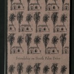 Friendship on South Palm Drive,  1996, Cover