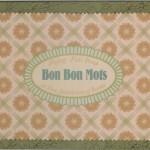 Bon Bon Mots, 1998, Lid