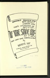 "Possible Squeeze Play. This Advice I chanced Upon, That's Influenced Me Quit a Lot -- ""If the shoe fits--put it on!"" Just Look What Cinderella Got!, Kathryn Kay, Circle Publishing Co., 1942"