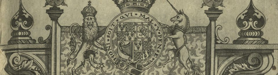 The feature image of this post is the cap of the title page, showing a royal coat of arms with a lion in opposition to a unicorn.